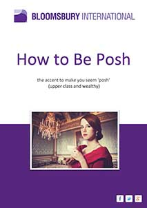 How to speak posh English